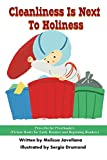 Cleanliness Is Next To Holiness: Picture Books for Early Readers and Beginning Readers: Proverbs for Preschoolers LIKE Reader 1-19