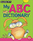 My ABC Dictionary, Irene Yates, 0764154338