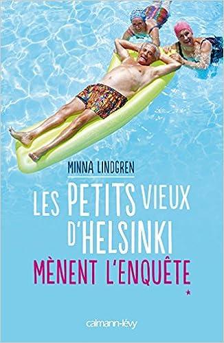 Lindgren Minna - Les Petites Vieux d'Helsinki - 3 Tomes