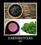 EARTHBUTTERS NOIR 4oz 100% ORGANIC ACTIVATED CHARCOAL COCONUT OIL PALATE NEUTRALIZING OIL-PULLING WHITENING NATURAL TOOTHPASTE