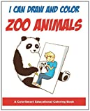 I Can Draw and Color Zoo Animals, Natalie Lewis, 1490496424