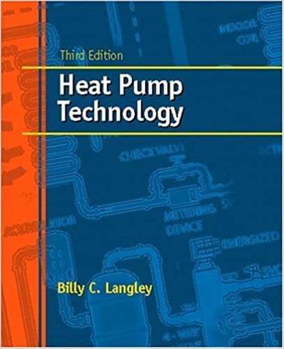 Heat Pump Technology (3rd Edition): Billy C. Langley: 9780130339652 Xp York Heat Pump Wiring Diagram on