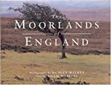The Moorlands of England, Adam Hopkins, 1550136054