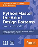 Python: Master the Art of Design Patterns Front Cover