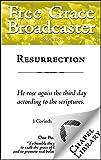Resurrection (Free Grace Broadcaster Book 235)