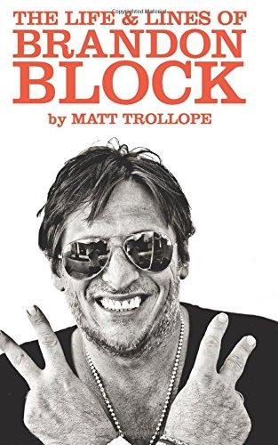 Read Online The Life & Lines Of Brandon Block (2017_1): The Official Brandon Block Biography pdf epub