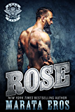 Rose (Road Kill MC #3): A Dark Alpha Motorcycle Club Romance