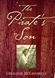 Front cover for the book The Pirate's Son by Geraldine McCaughrean