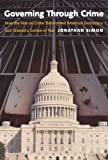 Governing Through Crime, Jonathan Simon, 0195386019