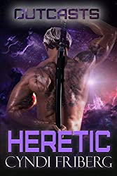 Heretic (The Outcasts Book 1)