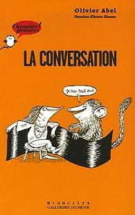 La conversation par Olivier Abel