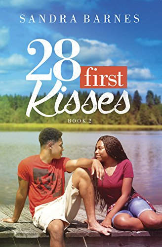 28 First Kisses: A Young Adult Novel (Best Friends) by [Barnes, Sandra D.]