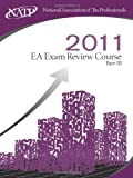EA Exam Review Course - Part III, National Association of Tax Professionals, 1936893029