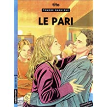 TENDRE BANLIEUE T.15 : LE PARI
