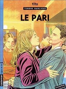 """Afficher """"Tendre Banlieue n° 15 Le pari"""""""