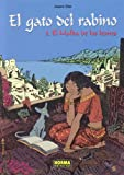 El Gato Del Rabino/the Rabbi's Cat 2: El Malka De Los Leones/the Malka of the Lions (Spanish Edition)