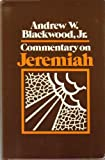 Commentary on Jeremiah, Andrew Blackwood, 0876804164