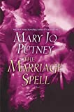 The Marriage Spell by Mary Jo Putney front cover