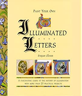 Illuminated letter designs in the historiated style of the middle paint your own illuminated letters a fascinating guide to the history of illumination with more spiritdancerdesigns Images