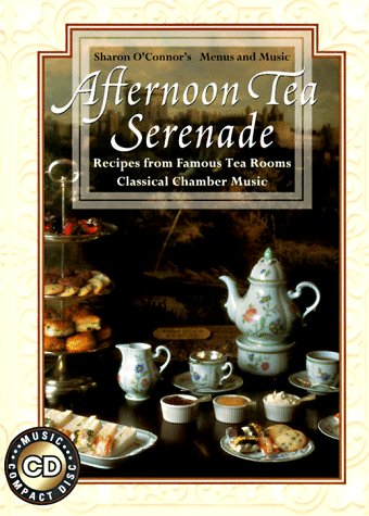 Afternoon Tea Serenade: Cookbook with Music -