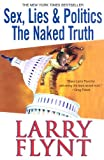 Sex, Lies and Politics, Larry Flynt, 0758204841