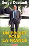 Un projet pour la France par Dassault