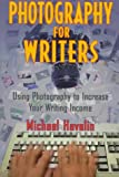 Photography for Writers, Michael Havelin, 1880559862