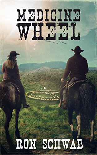 Medicine Wheel (The Lockes Book 2)