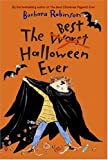 The Best Halloween Ever, Barbara Robinson, 0060766018