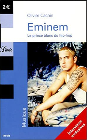 Lire un Eminem : Le prince blanc du hip-hop epub pdf