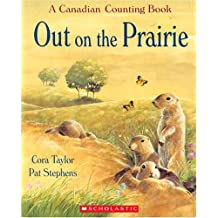 Out on the Prairie: A Canadian Counting Book