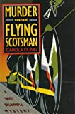 Murder on the Flying Scotsman: A Daisy Dalrymple Mystery (Daisy Dalrymple Mysteries)