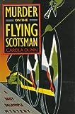 Murder on the Flying Scotsman, Carola Dunn, 0312151756