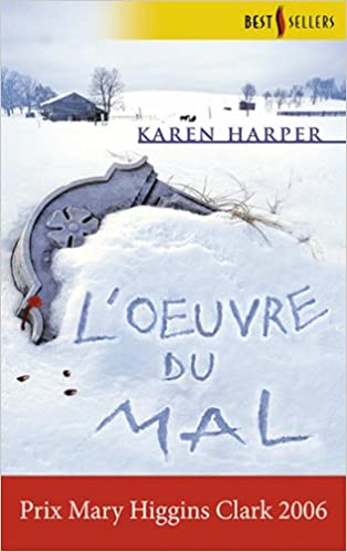 Loeuvre du mal (Mira) (French Edition)