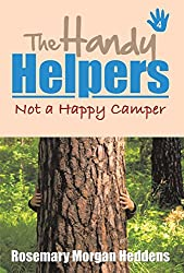 The Handy Helpers: Not a Happy Camper