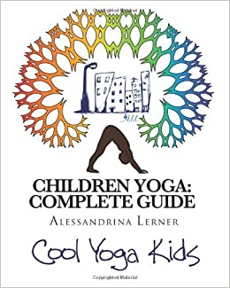 Children Yoga: Complete Guide: The Most Complete Methodology ...
