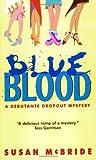 Blue Blood, Susan McBride and Susan Mcbride, 0060563893