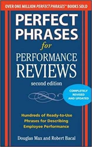 Perfect Phrases For Performance Reviews 2/E (Perfect Phrases
