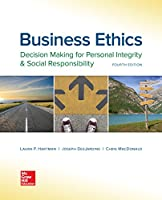 Business Ethics: Decision Making for Personal Integrity & Social Responsibility, 4th Edition Front Cover