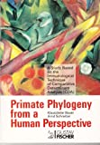 Primate Phylogeny from a Human Perspective : A Study Based on the Immunological Technique of Comparative Determinant Analysis, Bauer, Klausdieter and Schreiber, Arnd, 1560814179