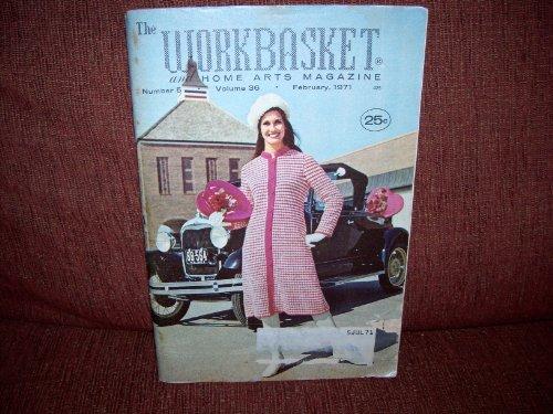 The Workbasket & Home Arts Magazine February 1971
