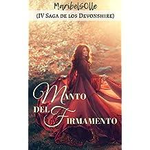Manto del Firmamento: IV Saga de los Devonshire (Spanish Edition)