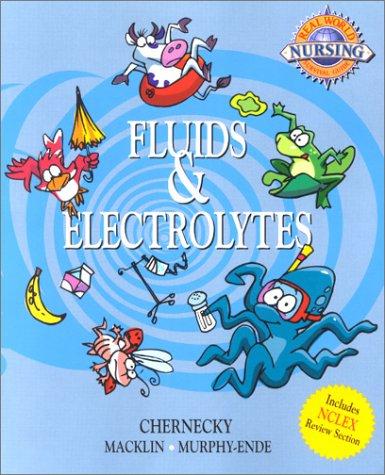 Real-World Nursing Survival Guide Fluids & Electrolytes