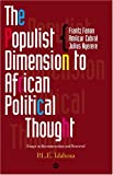 The Populist Dimension to African Political Thought, P. L. E. Idahosa, 1592211003