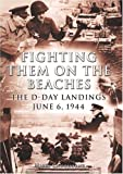 img - for Fighting Them on the Beaches : The D-Day Landings (Arcturus Military History) book / textbook / text book