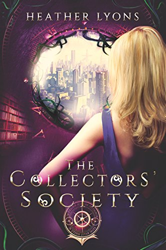 The Collectors' Society by [Lyons, Heather]
