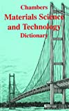 Chambers' Material Science/Technology, , 055013249X
