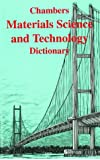 Materials Science and Technology Dictionary