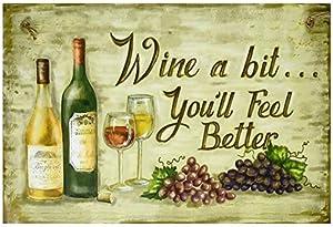 123RoyWarner Wine A Bit You'll Feel Better New 6x12 Indoor Wooden Funny Sign Plaque
