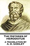 The Histories of Herodotus, A Translation By A.D. Godley